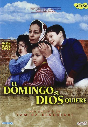El domingo si Dios quiere (2001) Arxelia. Dir: Yamina Benguigui. Drama. Migración. Cine social. Feminismo. Familia - DVD CINE 925