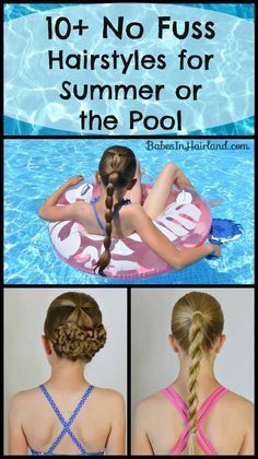 awesome 10+ No Fuss Hairstyles for Summer or the Pool - Babes In Hairland