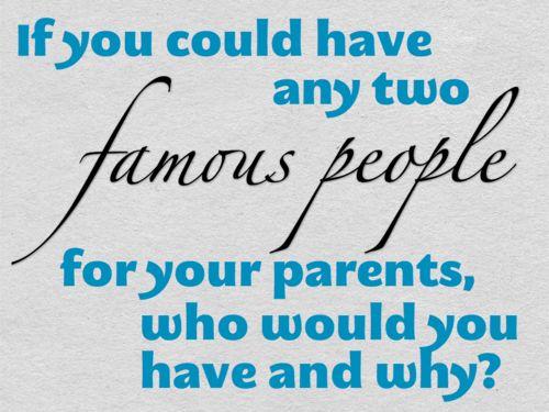 Pick a set of famous parents.