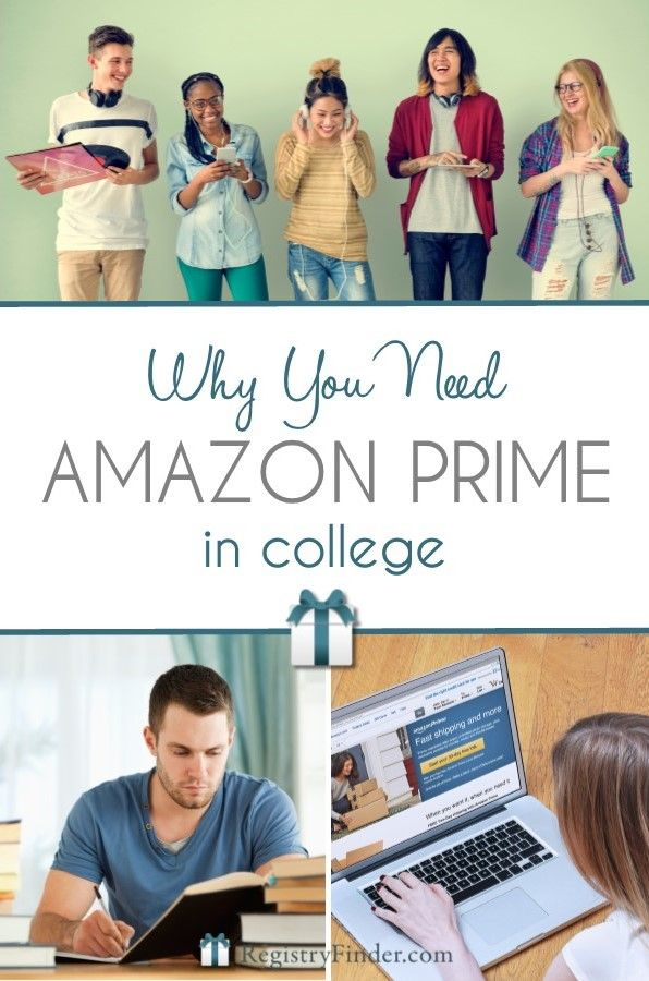 Why You Need Amazon Prime in College. Don't forget this college essential. Prime for Students includes free 2-day shipping, free music, streaming TV, Twitch and more!