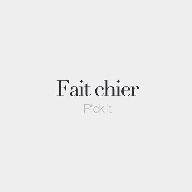 Scheißen | F * ck es | / fɛ ʃje / #frenchwords
