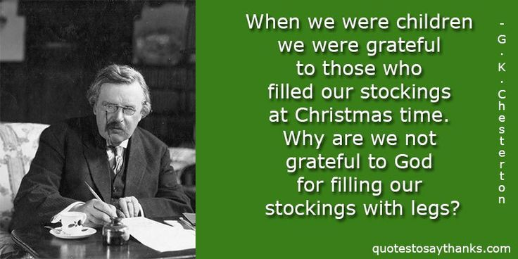Funny Thank You Quote - Grateful for Full Stockings #GKChesterton #gratitude #thankyou #god #christmas #quotes