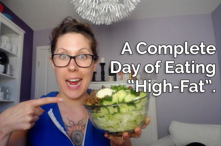 """A Complete Day of Eating """"High-Fat"""" 