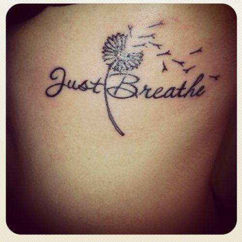 dandelion- just breathe                                                                                                                                                                                 More