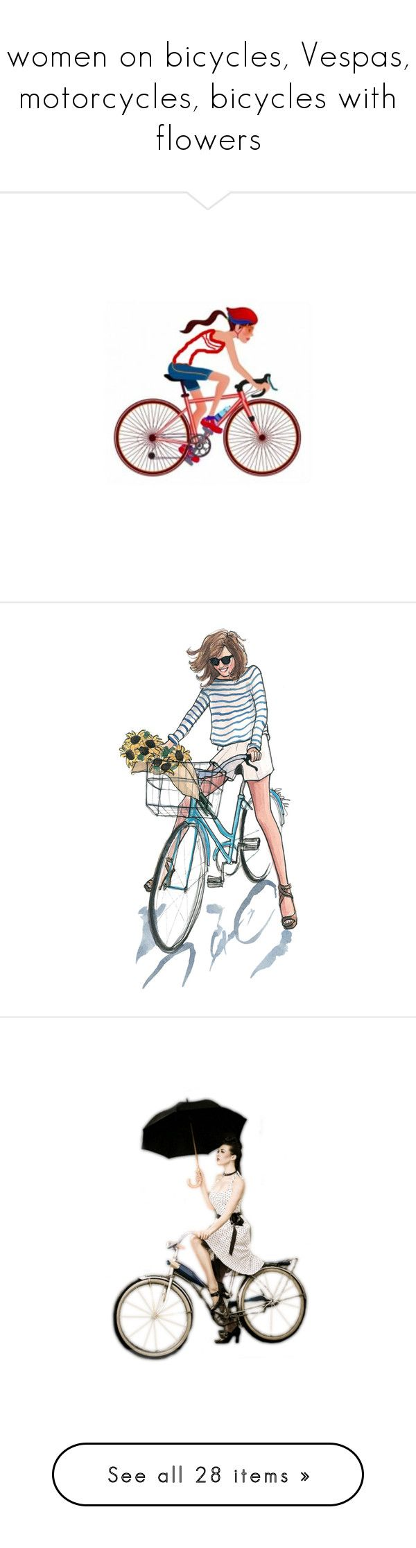 """""""women on bicycles, Vespas, motorcycles, bicycles with flowers"""" by leaff88 ❤ liked on Polyvore featuring sketches, drawings, fillers, art, people, backgrounds, doodles, embellish, quotes and scribble"""