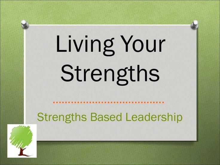 Strengths Based Leadership by semnsynod via slideshare