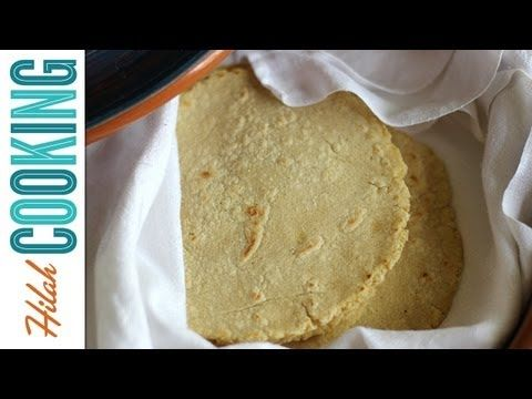 Corn Tortilla Recipe - Hilah Cooking