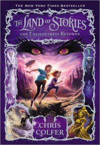 The Enchantress Returns (The Land of Stories): Chris Colfer, Brandon Dorman: 9780316201551: Amazon.com: Books