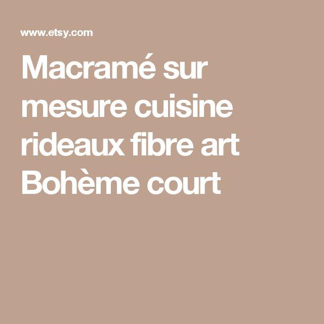Macramé sur mesure cuisine rideaux fibre art Bohème court