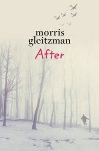 Fiction for years 7-9: After by Morris Gleitzman