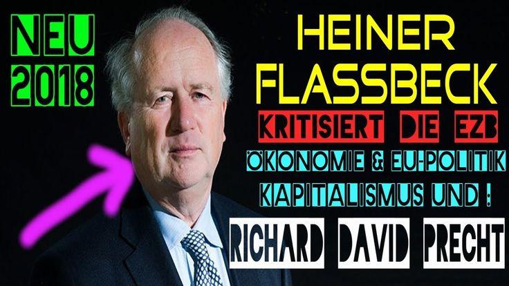 Heiner Flassbeck über Richard David Precht – Ökonomie &  Kapitalismus