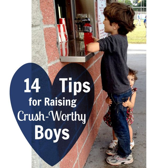 14 Tips for Raising Crush-Worthy Boys - This is cute. :)