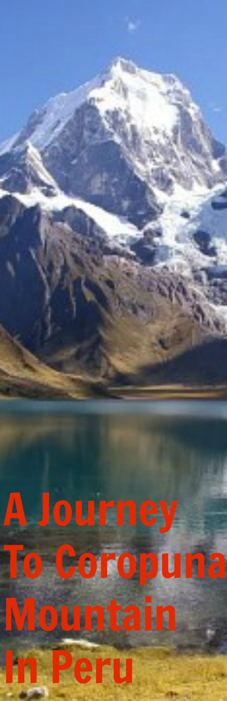 A Journey To Coropuna Mountain In Peru   The mountain is covered by a thick ice cap, the second largest in the tropics, that has existed since at least the Pliocene and has undergone a few important phases of expansion and reduction.