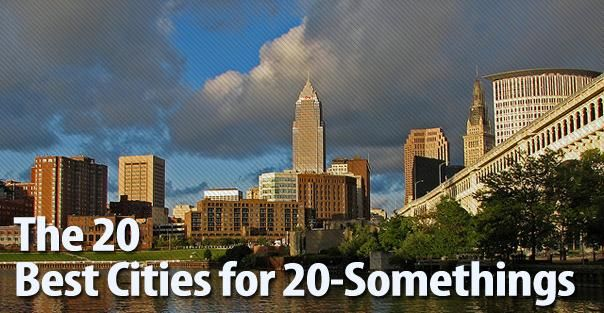 The 20 Best Cities for 20-Somethings. What I hope to be my next move made this list :D