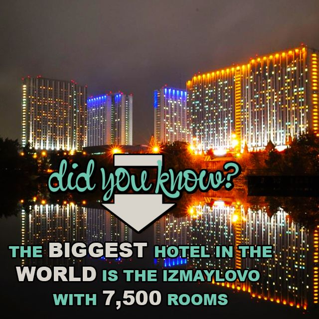 Did you know that Hotel Izmaylovo in Moscow, Russia is the biggest hotel in the world? This immense hotel stretches over 4 towers, (30-stories each) and 7,500 rooms! I guess you will never have to worry about an annoying 'fully booked' situation! @easytoboo
