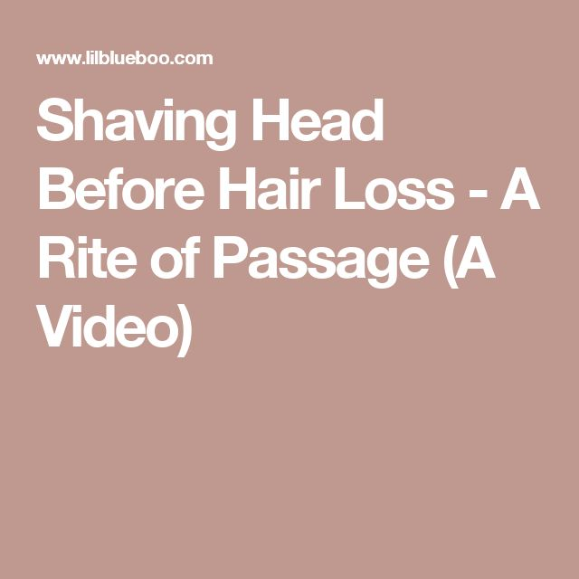 Shaving Head Before Hair Loss - A Rite of Passage (A Video)