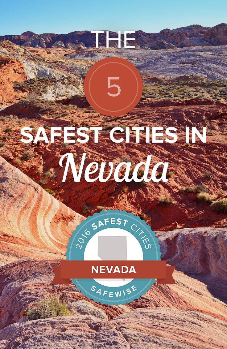 The violent crime rate in these five cities is 58% lower than the state average. Do you live in one of the safest cities in Nevada?