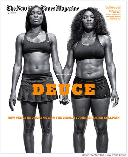 Venus and Serena Williams Cover NY Times Magazine- strong bodies and strong minds-