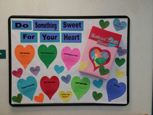 Do Something Sweet For Your Heart Bulletin Board. February Heart Month.