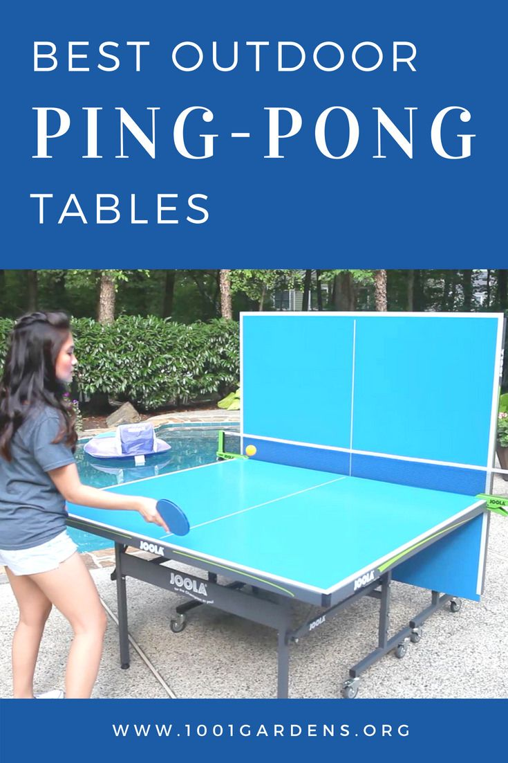 Best Outdoor Ping Pong Tables 2021 1001 Gardens Outdoor Ping Pong Table Ping Pong Best Outdoor Furniture Best outdoor ping pong table