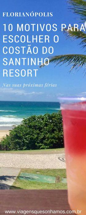 Conheça o mais premiado resort de praia no Brasil, o Costão do Santinho Resort na linda Florianópolis em Santa Catarina.