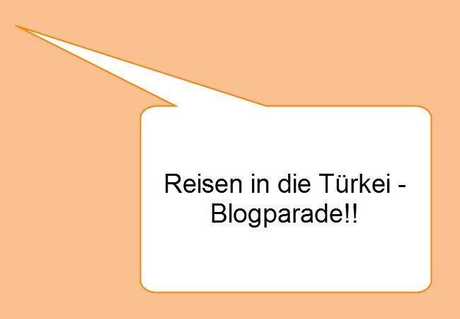 Reisen in die Türkei – Blogparade