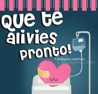 que te alivies pronto #animo #enfermedad #aliviate