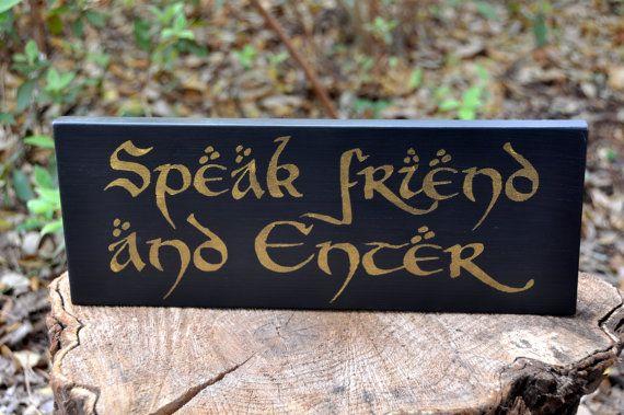 Freund und Enter - Herr der Ringe Zitat-Hand Painted Wood Zeichen zu sprechen