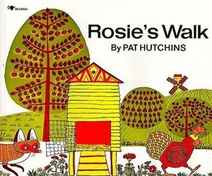 Rosie's Walk - our current favourite