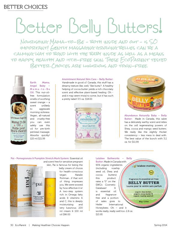 """Spring 2014 EcoParent Magazine features Anointment's Belly Butter in their Better Choices feature """"Better Belly Butters""""."""
