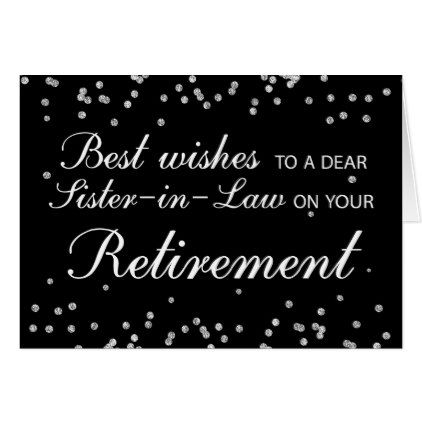 Sister-in-Law Retirement Congratulations Black Card  $3.60  by sandrarosecreations  - custom gift idea