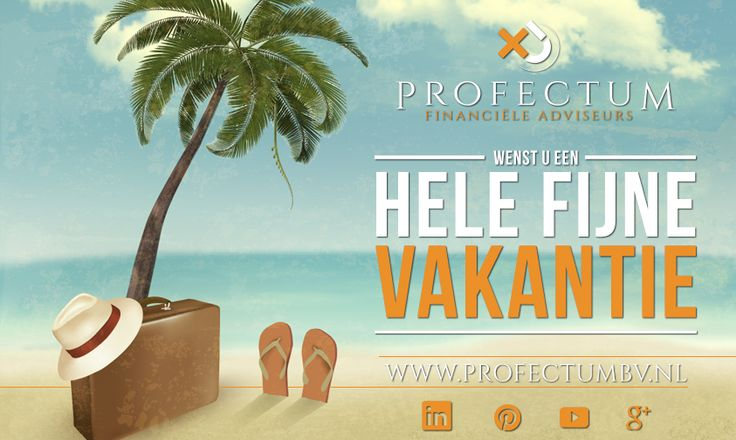 Een hele fijne vakantie toegewenst namens het team van Profectum! #Profectum #administratiekantoor #Roosendaal