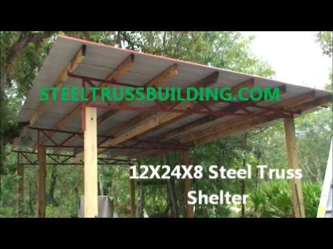 Steel Truss Pole Barn Shelter Addition Youtube Diy