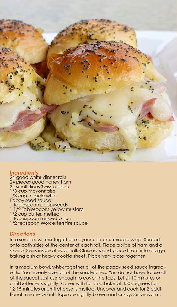 Ham and Cheese Sliders.  A girlfriend served these at my baby shower, and they were so yummy.  Most delicious sliders ever!: