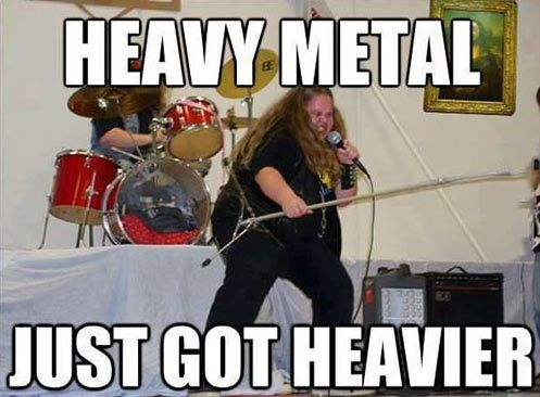 42c875e7b5e1771167959cbbe723fa4c humorous pictures funny pics 95 best metal memes images on pinterest black metal, funny stuff,Get Down Funny Meme