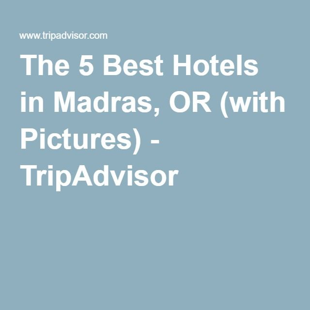 The 5 Best Hotels in Madras, OR (with Pictures) - TripAdvisor