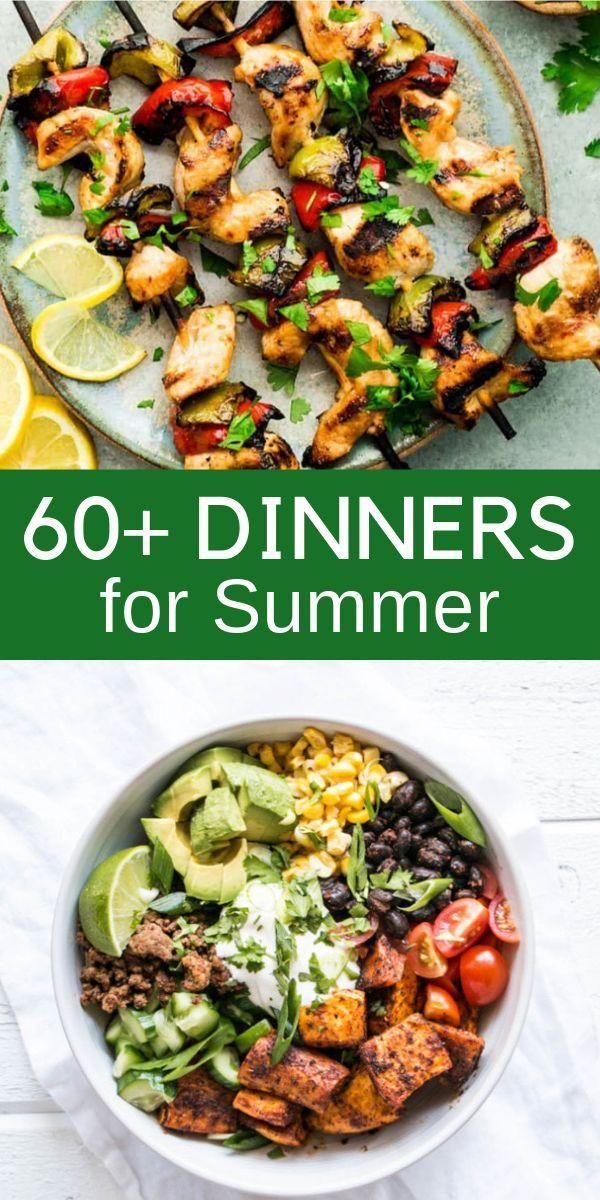 Summer Dinner Ideas 60 Fresh Dinner Recipes For Summer Healthy