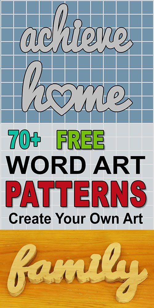 DIY Woodworking Ideas Free word art patterns, outlines, stencils for the scroll saw, band saw, and oth...