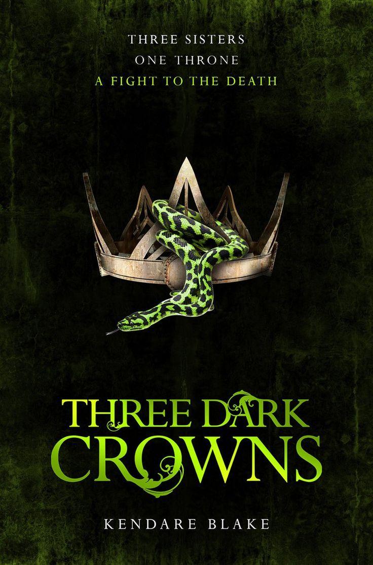 Uk #coverreveal Three Dark Crowns (untitled, #1) By Kendare Blake