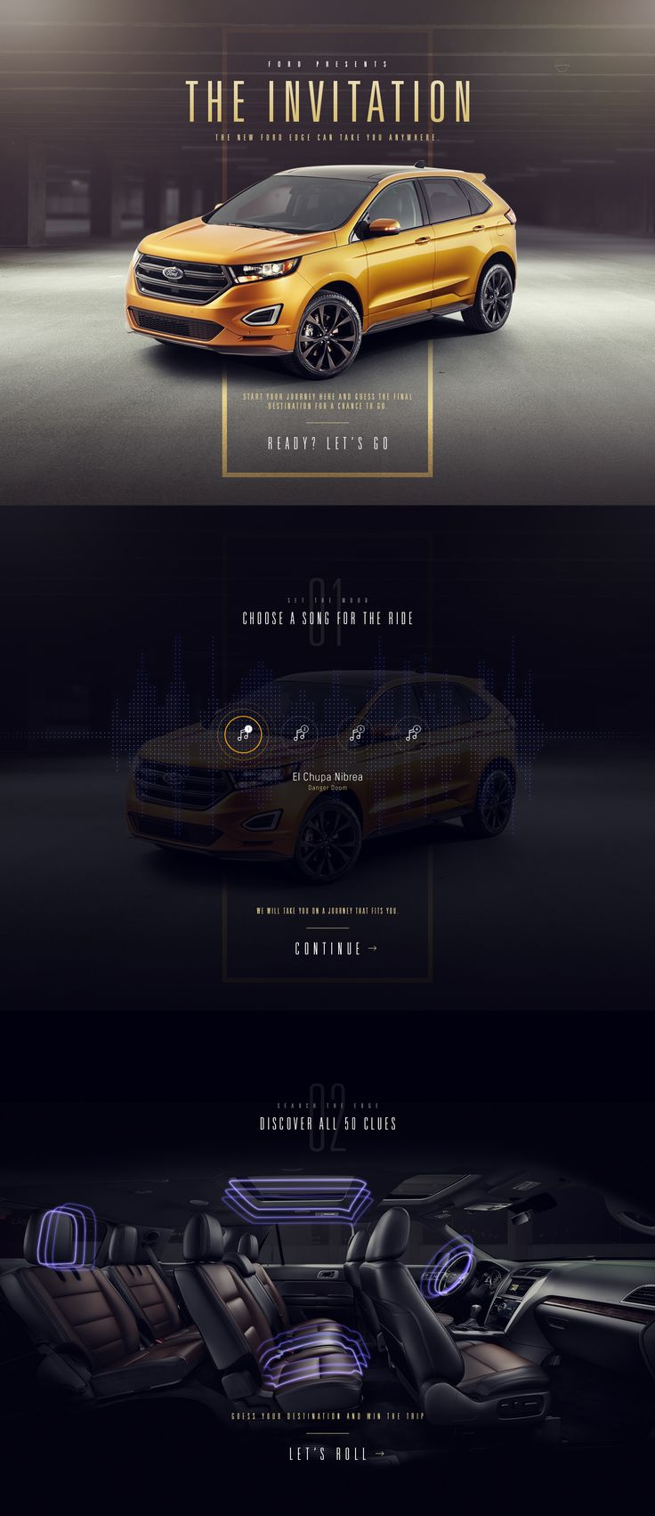 North Kingdom asked me to help on a pitch for the new Ford Edge. It was to be a game where users would collect clues hidden in the interior of the Edge as they traveled to a destination. If the users could guess the destination they would win a trip there…