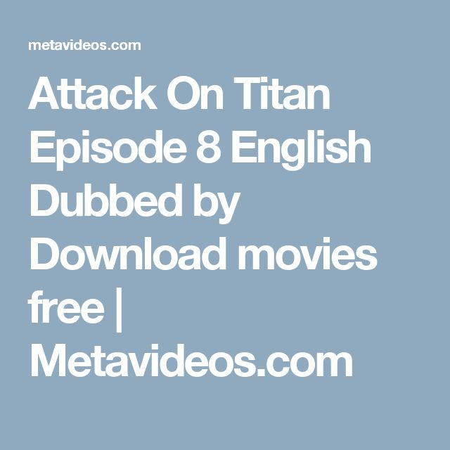 attack on titan dubbed download