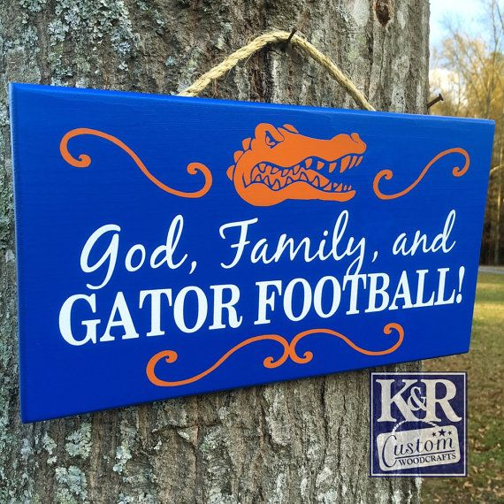 Florida Gators Football God Family and Gator by KRCustomWoodcrafts