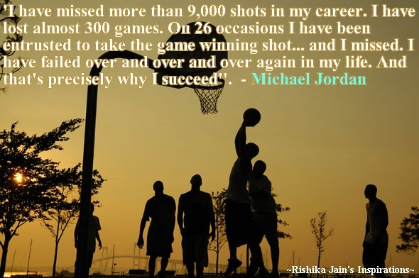 I have missed more than 9,000 shots in my career. I have lost almost 300 games. On 26 occasions I have been entrusted to take the game winning shot and I missed. I have failed over and over and over again in my life. And thats precisely why I succeed.  - Michael Jordan  waterfireviews.comGames, Basketbal Quotes, Ball, Basketbal Players, Skin Whitening, Sports, Africa, Nature Skin Care, Basketbal Coaches Quotes