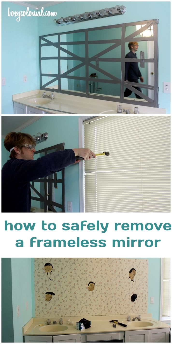How to safely remove a frameless, builder-grade mirror!