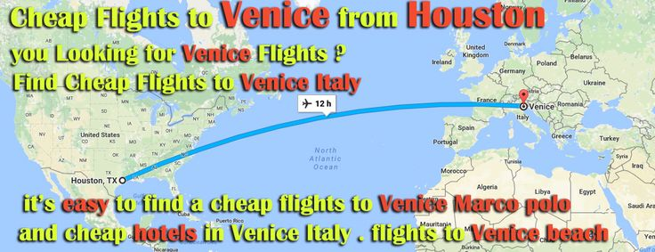 you Looking for Venice Flights? Find Cheap Flights to Venice Italy .it's easy to find a cheap flights to Venice Marco polo and cheap hotels in Venice Italy . flights to Venice beach http://www.venicecheapflights.com/cheap-flights-from-houston-to-venice-italy/