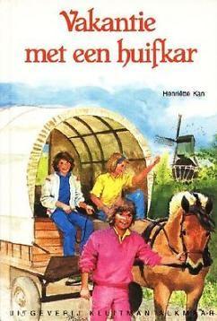 Vakantie met een huifkar - Henriette Kan.