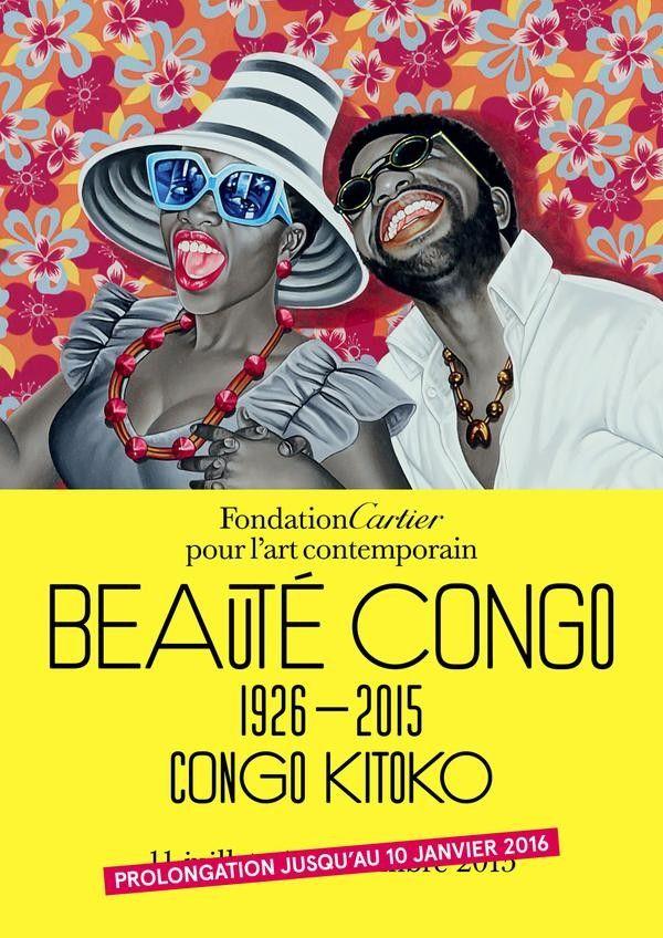 Génial ! Expo Beauté Congo (1926-2015) - Congo Kitoko - Fondation Cartier pour l'art contemporain