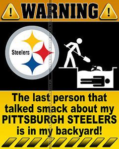 steeler jokes about the browns   ... Photo-8x10-Funny-Warning-Sign-NFL-PITTSBURGH-STEELERS-Football-Team-2