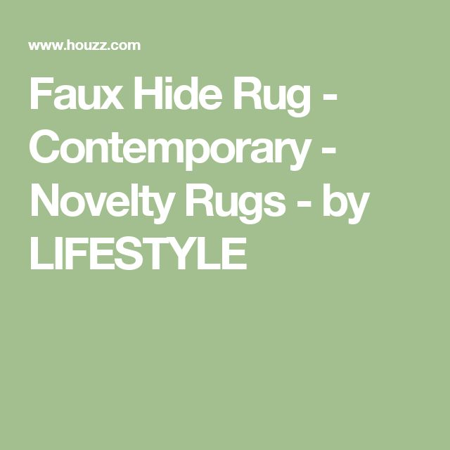 Faux Hide Rug - Contemporary - Novelty Rugs - by LIFESTYLE
