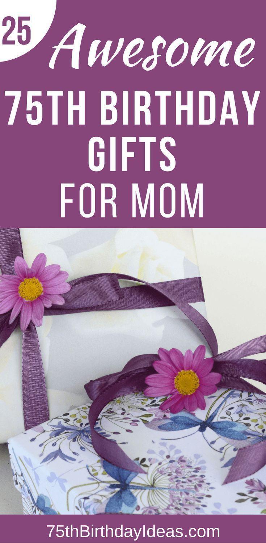 75th Birthday Gift Ideas For Mom 20 75th Birthday Gifts She Ll Love 75th Birthday Gifts Birthday Presents For Mom 75th Birthday Parties